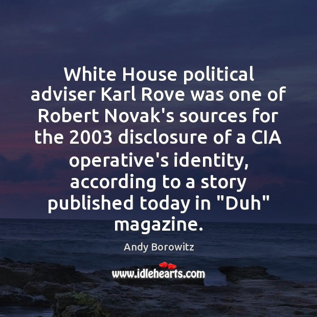 White House political adviser Karl Rove was one of Robert Novak's sources Image