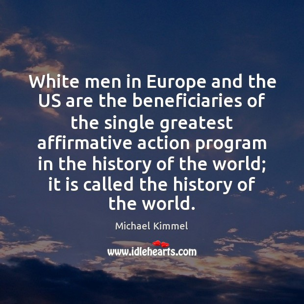 White men in Europe and the US are the beneficiaries of the Image