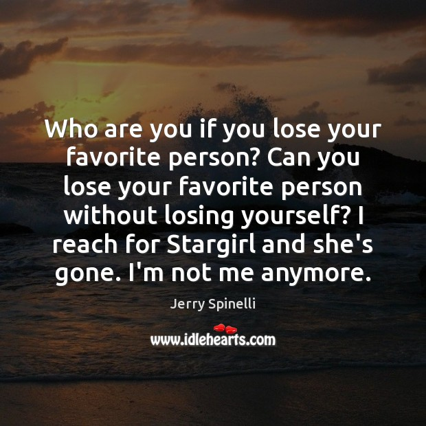 Who are you if you lose your favorite person? Can you lose Image