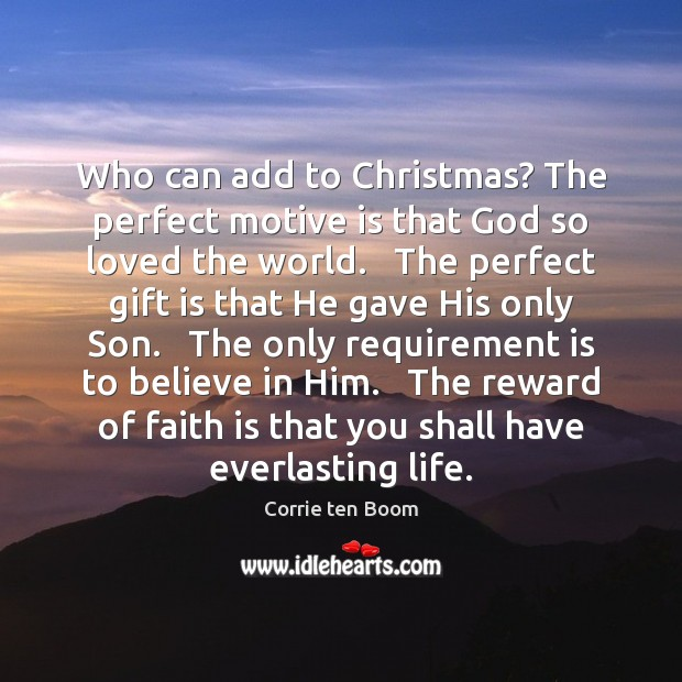 Who can add to Christmas? The perfect motive is that God so Image