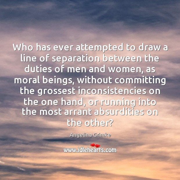 Image, Who has ever attempted to draw a line of separation between the