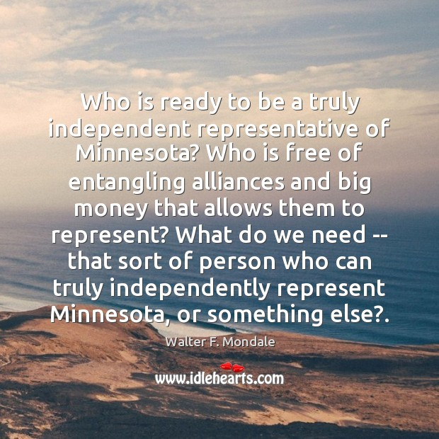 Who is ready to be a truly independent representative of Minnesota? Who Image