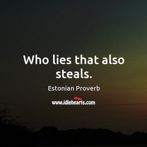Image, Also, Lies, Steals, Who