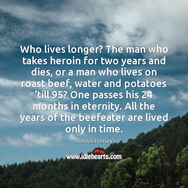 Who lives longer? The man who takes heroin for two years and Image
