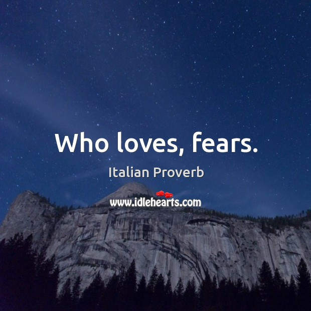 Image, Who loves, fears.