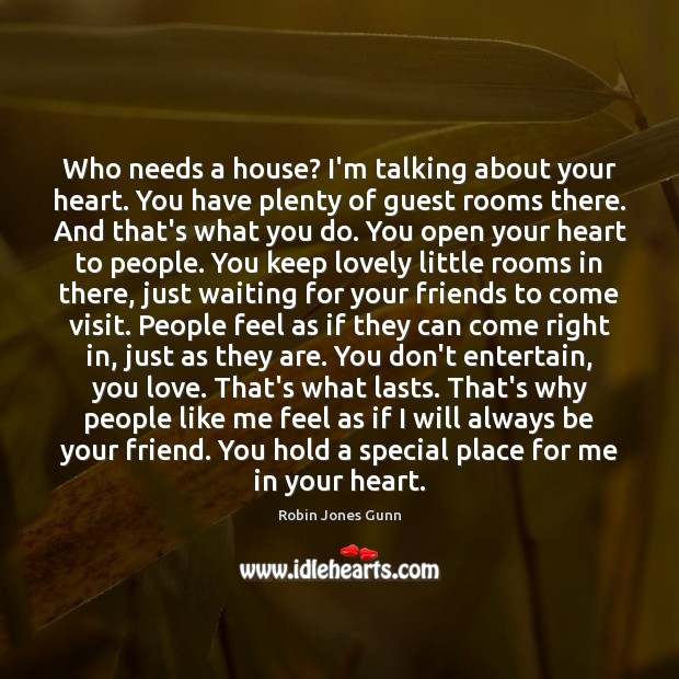 Image, Who needs a house? I'm talking about your heart. You have plenty