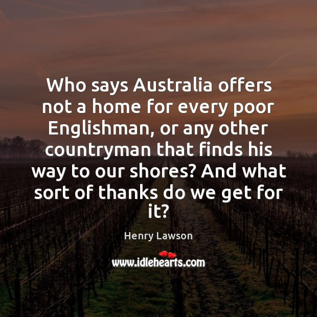 Who says Australia offers not a home for every poor Englishman, or Image