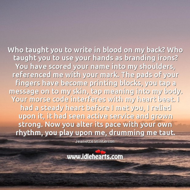 Image, Who taught you to write in blood on my back? Who taught