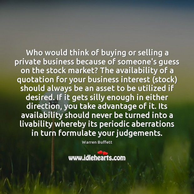 Image, Who would think of buying or selling a private business because of