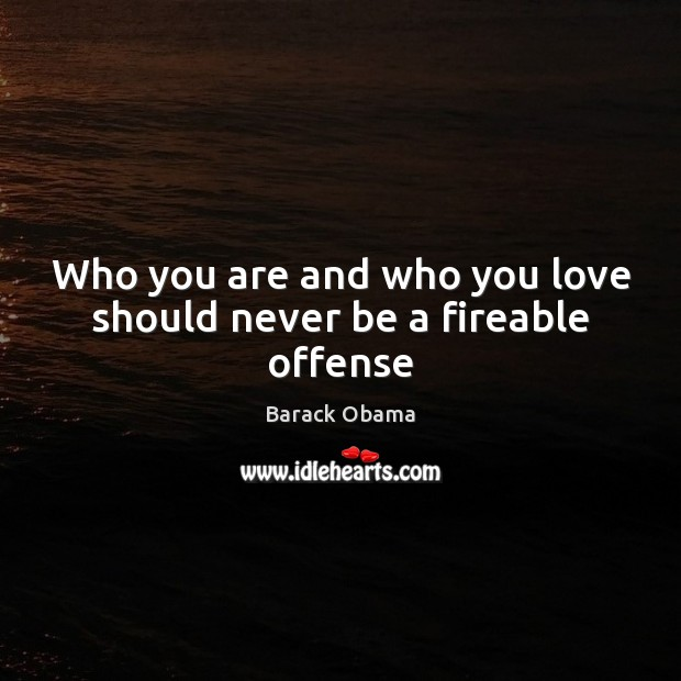 Image, Who you are and who you love should never be a fireable offense