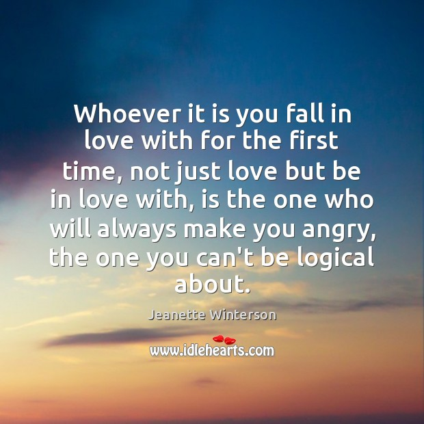 Whoever it is you fall in love with for the first time, Image