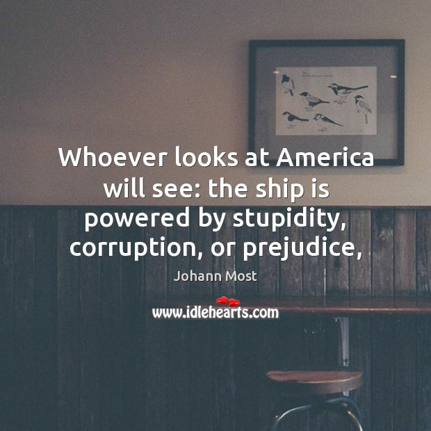 Whoever looks at America will see: the ship is powered by stupidity, Image