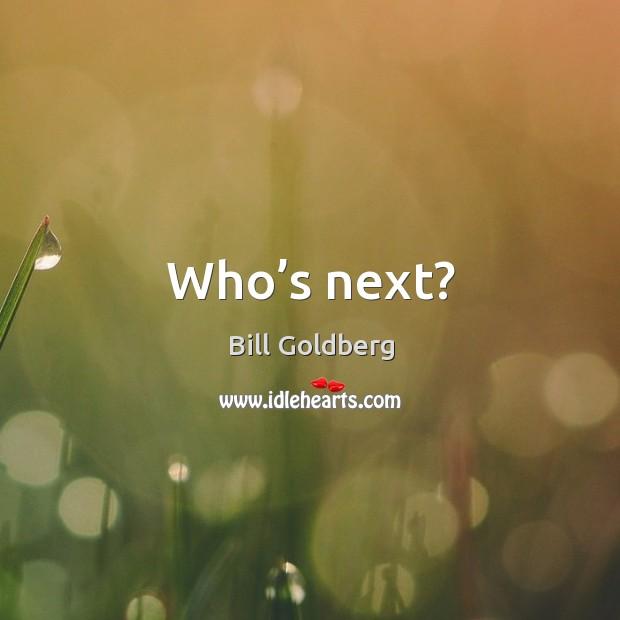 Who's next? Image