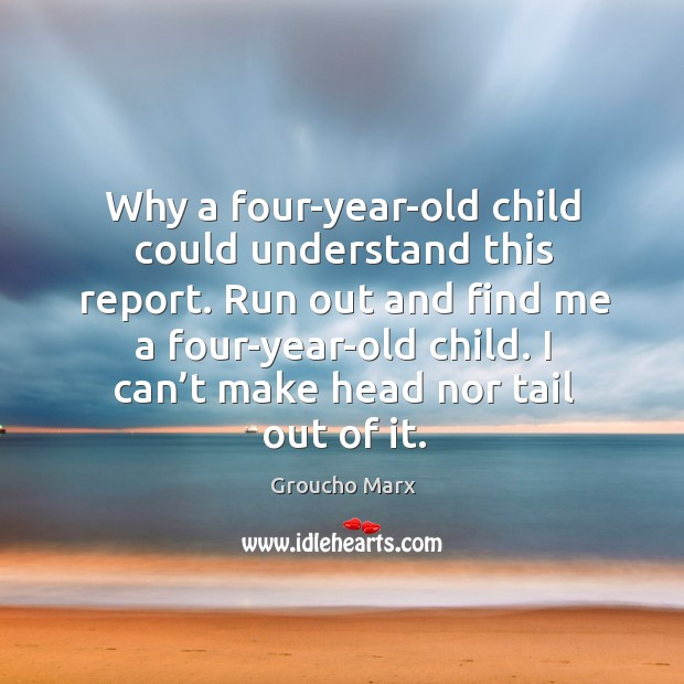 Why a four-year-old child could understand this report. Image