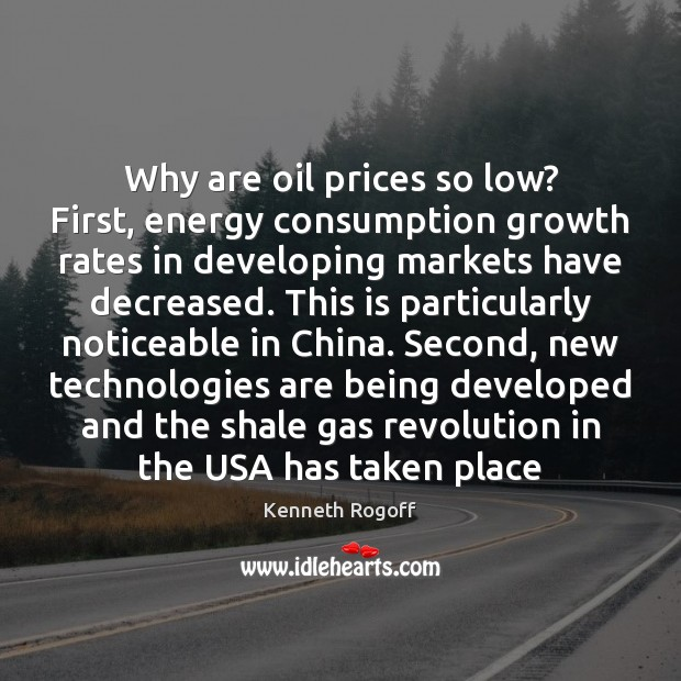 Image, Why are oil prices so low? First, energy consumption growth rates in