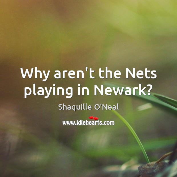 Why aren't the Nets playing in Newark? Image