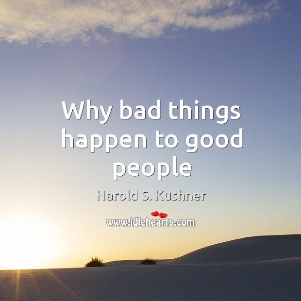 Why bad things happen to good people Image