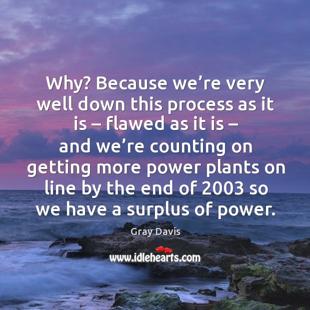 Why? because we're very well down this process as it is – flawed as it is – and we're counting Image