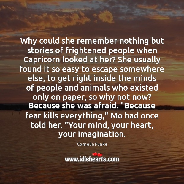 Why could she remember nothing but stories of frightened people when Capricorn Image