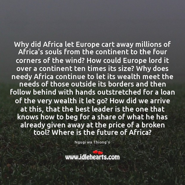 Why did Africa let Europe cart away millions of Africa's souls from Image
