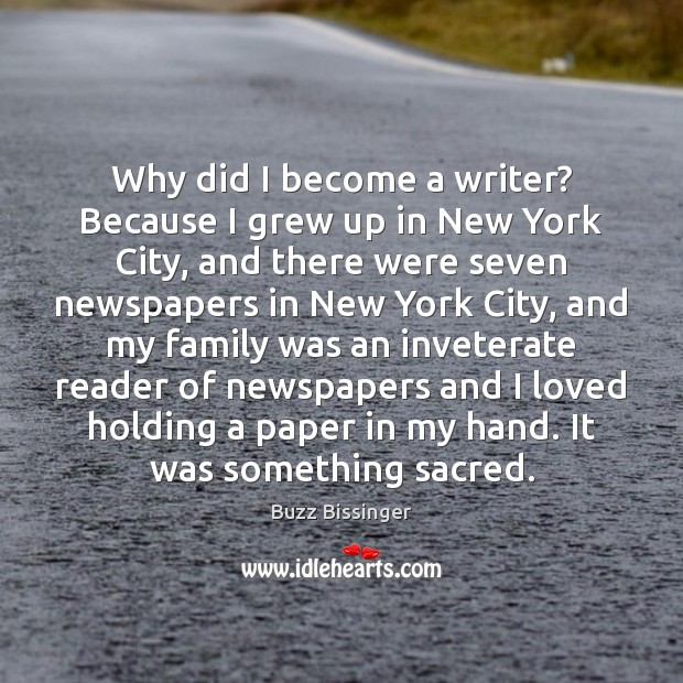 Image, Why did I become a writer? Because I grew up in New