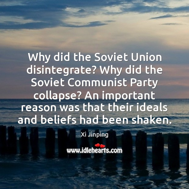 Image, Why did the Soviet Union disintegrate? Why did the Soviet Communist Party