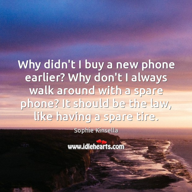 Why didn't I buy a new phone earlier? Why don't I always Image