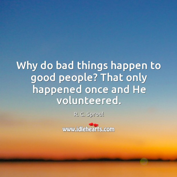 Why Bad Things Happen Quotes: Bad Things Quotes On IdleHearts