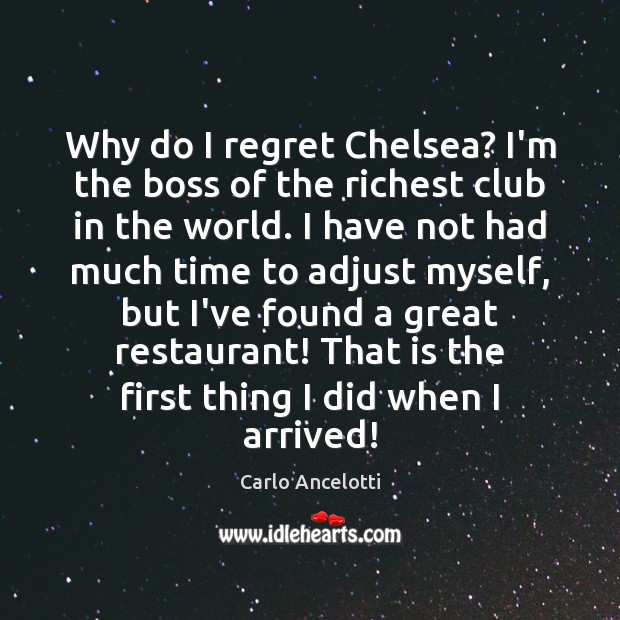 Image, Why do I regret Chelsea? I'm the boss of the richest club