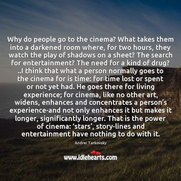 Image, Why do people go to the cinema? What takes them into a