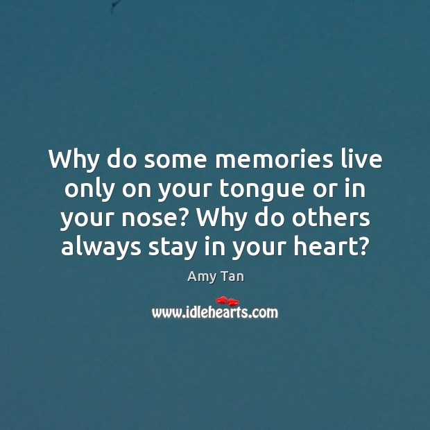 Image, Why do some memories live only on your tongue or in your