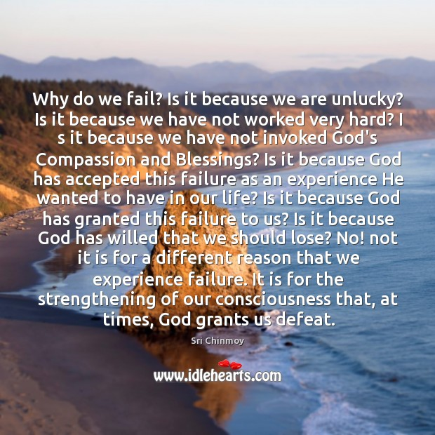 Why do we fail? Is it because we are unlucky? Is it Image