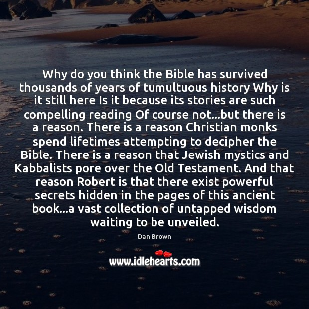 Image, Why do you think the Bible has survived thousands of years of