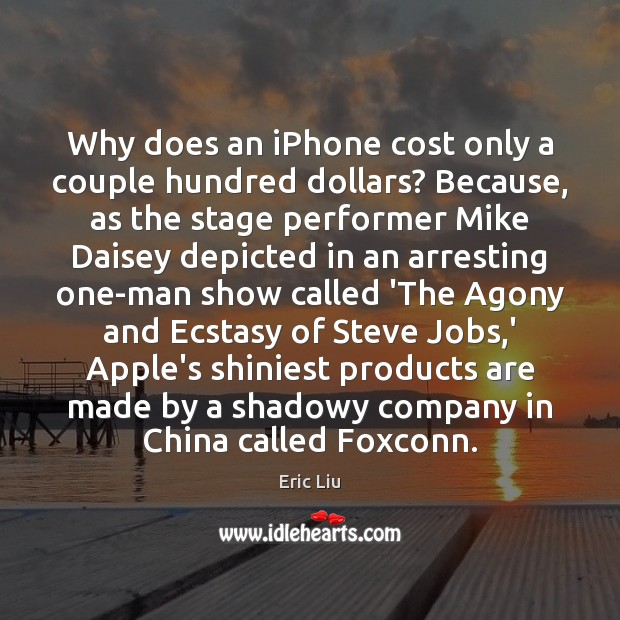 Image, Why does an iPhone cost only a couple hundred dollars? Because, as