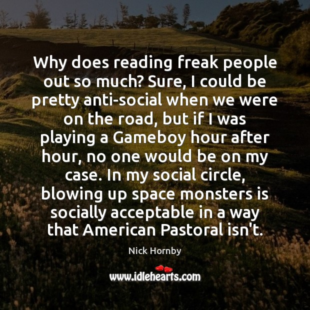 Why does reading freak people out so much? Sure, I could be Image