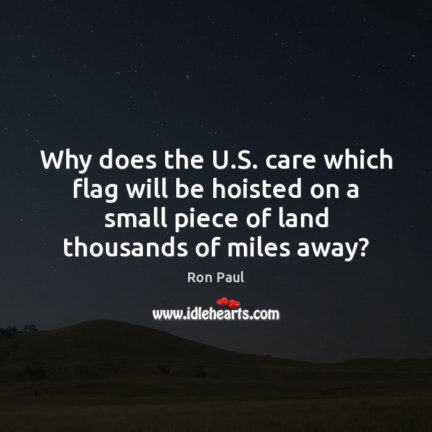 Image, Why does the U.S. care which flag will be hoisted on