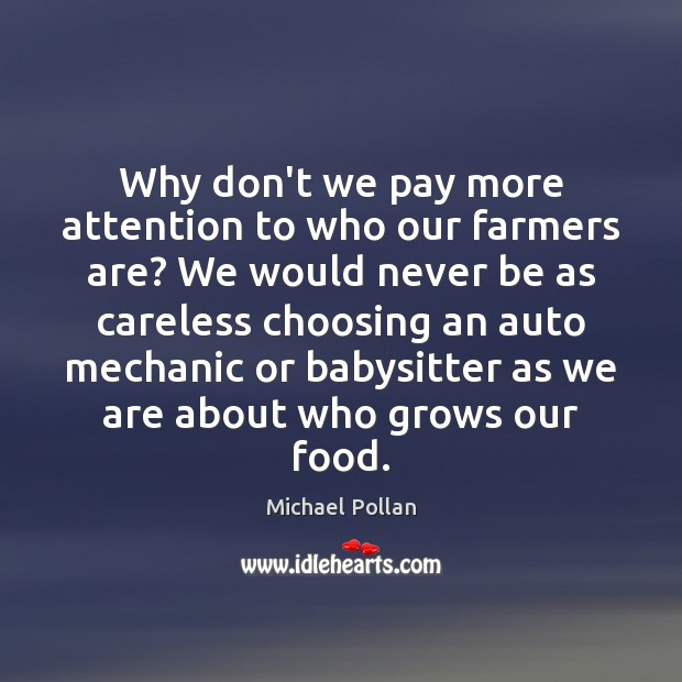 Image, Why don't we pay more attention to who our farmers are? We