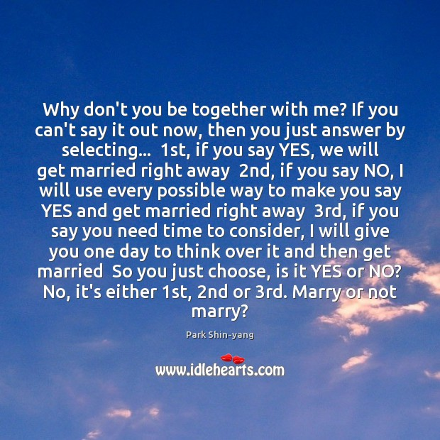 Why don't you be together with me? If you can't say it Image