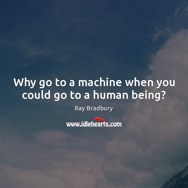 a machine cant still replace a real human being Watch video  all of the things that are biological problems that can happen to a human being can't still young platform is of ai being able to replace all.