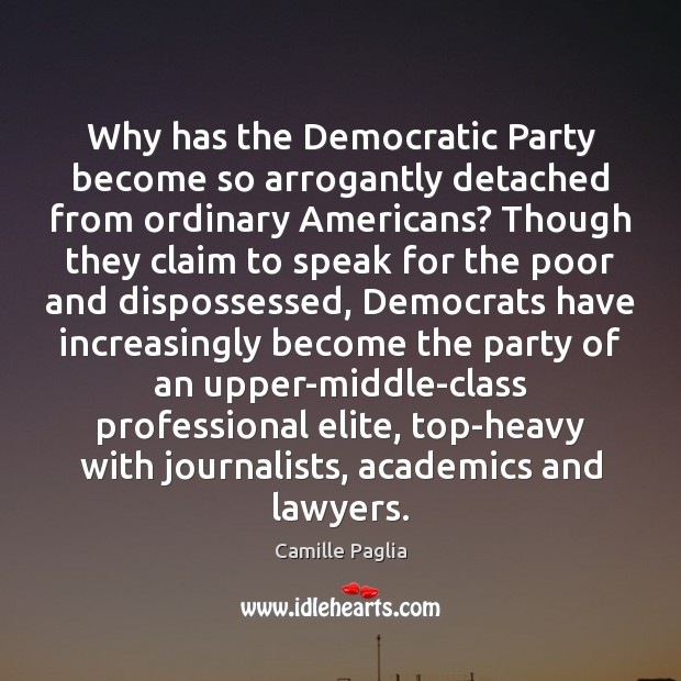 Image, Why has the Democratic Party become so arrogantly detached from ordinary Americans?