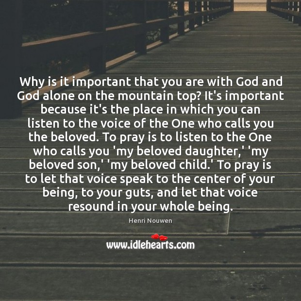 Image, Why is it important that you are with God and God alone