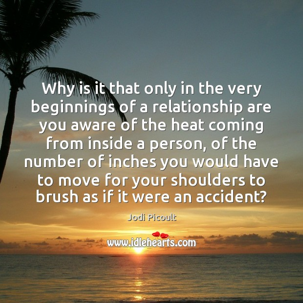 Image, Why is it that only in the very beginnings of a relationship