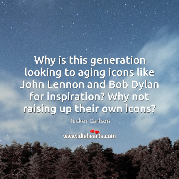 Image, Why is this generation looking to aging icons like John Lennon and