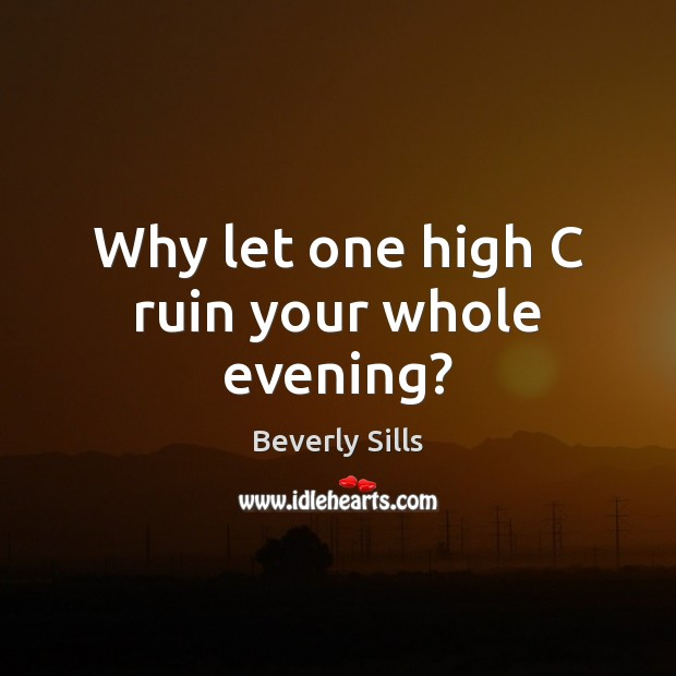 Why let one high C ruin your whole evening? Image