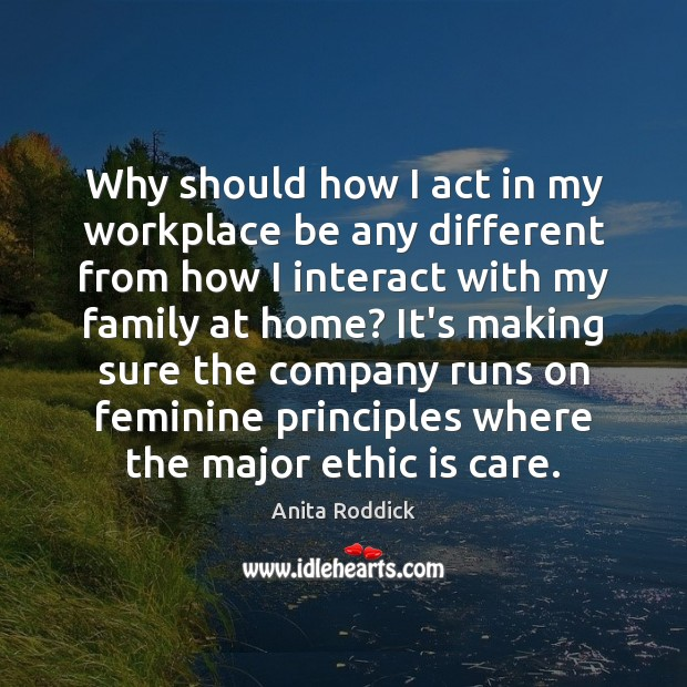 Why should how I act in my workplace be any different from Image