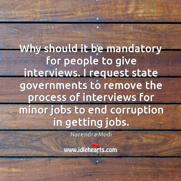 Image, Why should it be mandatory for people to give interviews. I request