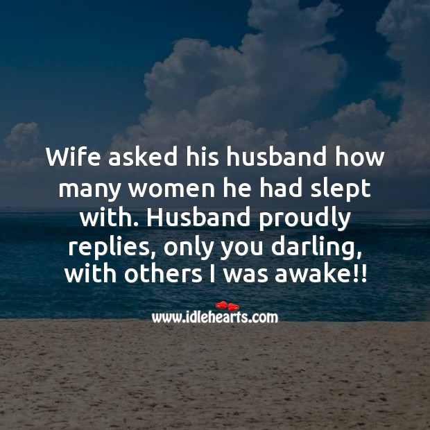 Wife asked his husband how many women he had slept with. Funny Messages Image