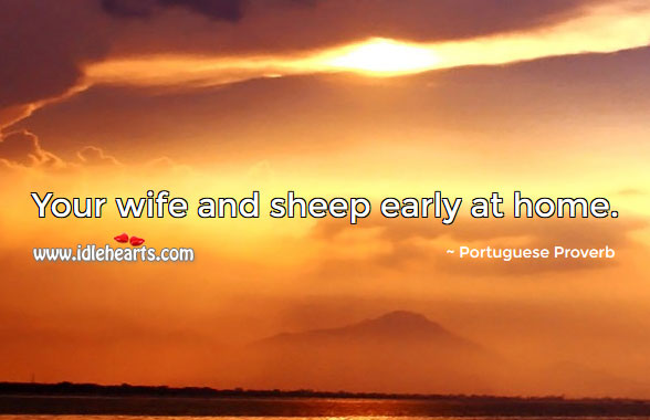 Image, Your wife and sheep early at home.