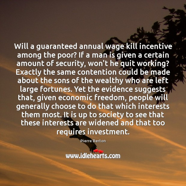 Will a guaranteed annual wage kill incentive among the poor? If a Image