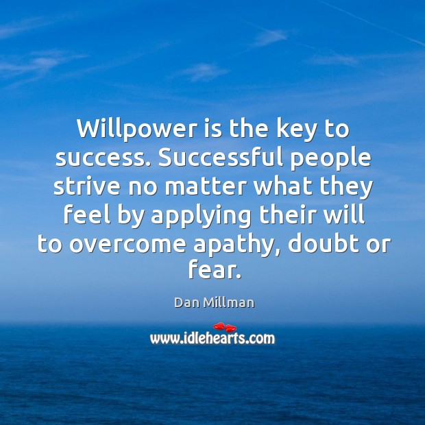 Willpower is the key to success. Image